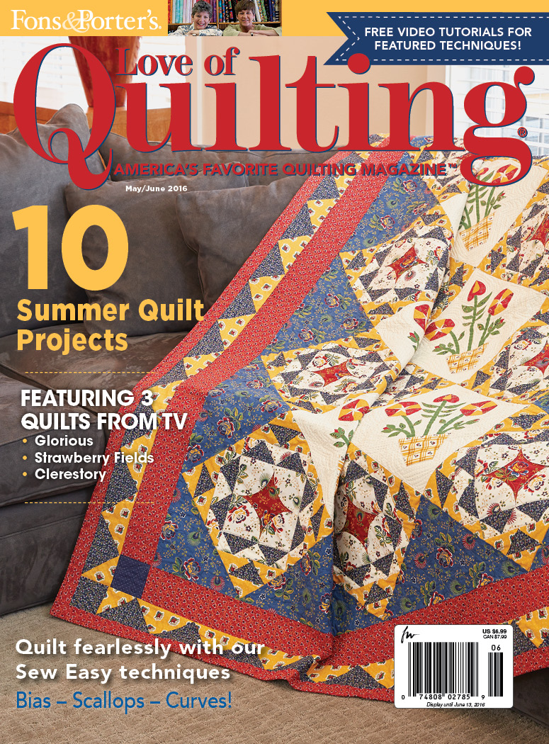 Love of Quilting May/June 2016