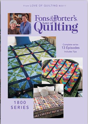 Fons & Porter's Love of Quilting 1800 Series