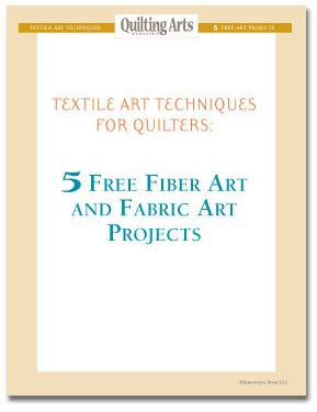 Download your 5 free fiber art and fabric art projects.