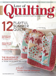 Love of Quilting May/June 2018