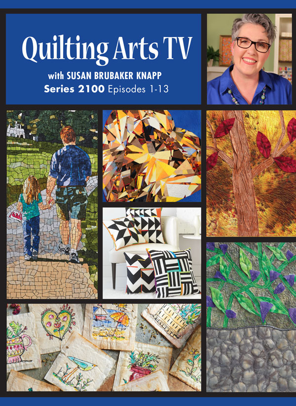 Quilting Arts Tv Series 2100 Video Download Quilting Daily