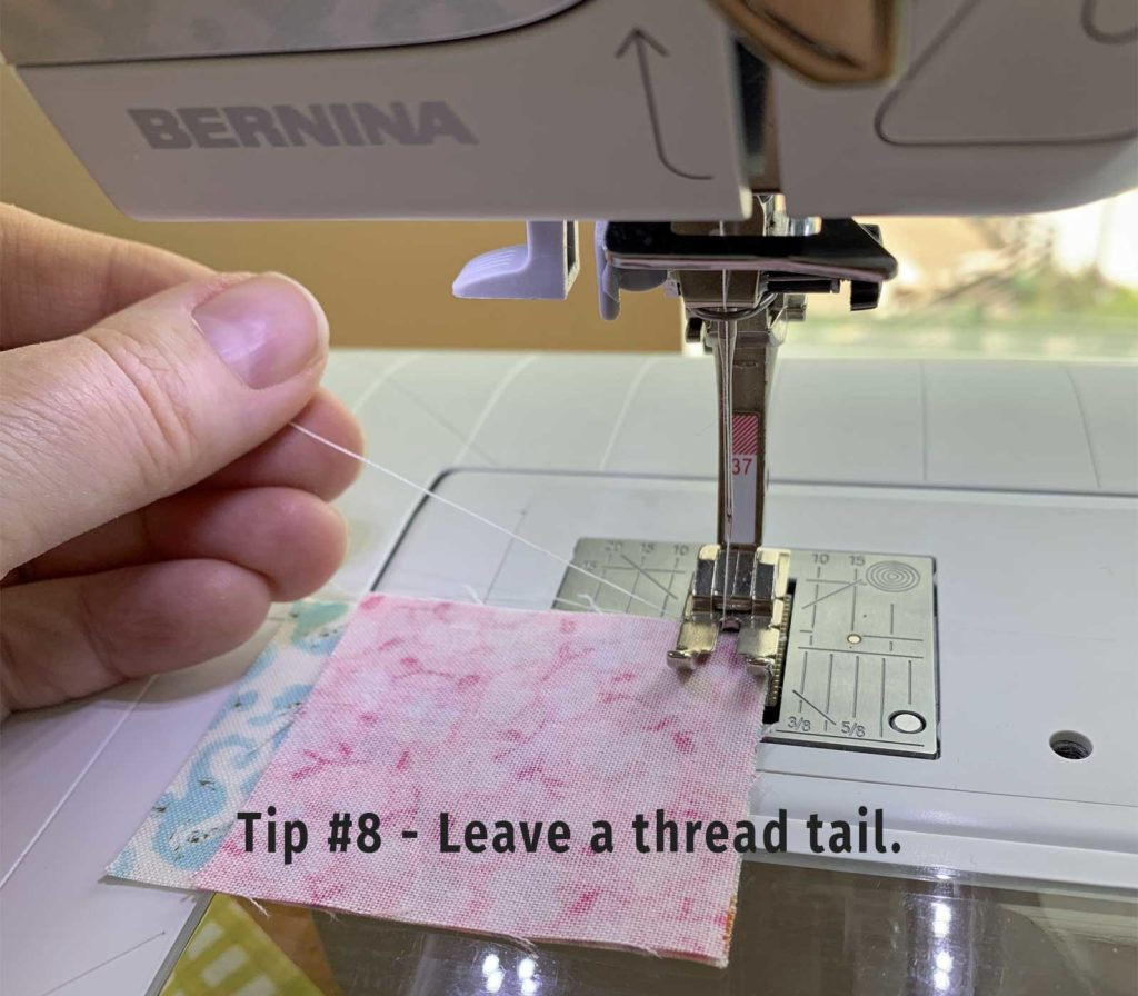 Sewing Machine Tip - Leave yourself a thread tail.