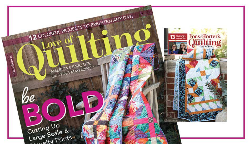 Love of Quilting Magazine + TV Subscription Deal
