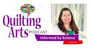 Quilting Arts Episode 18 Podcast header featuring Shannon Conley