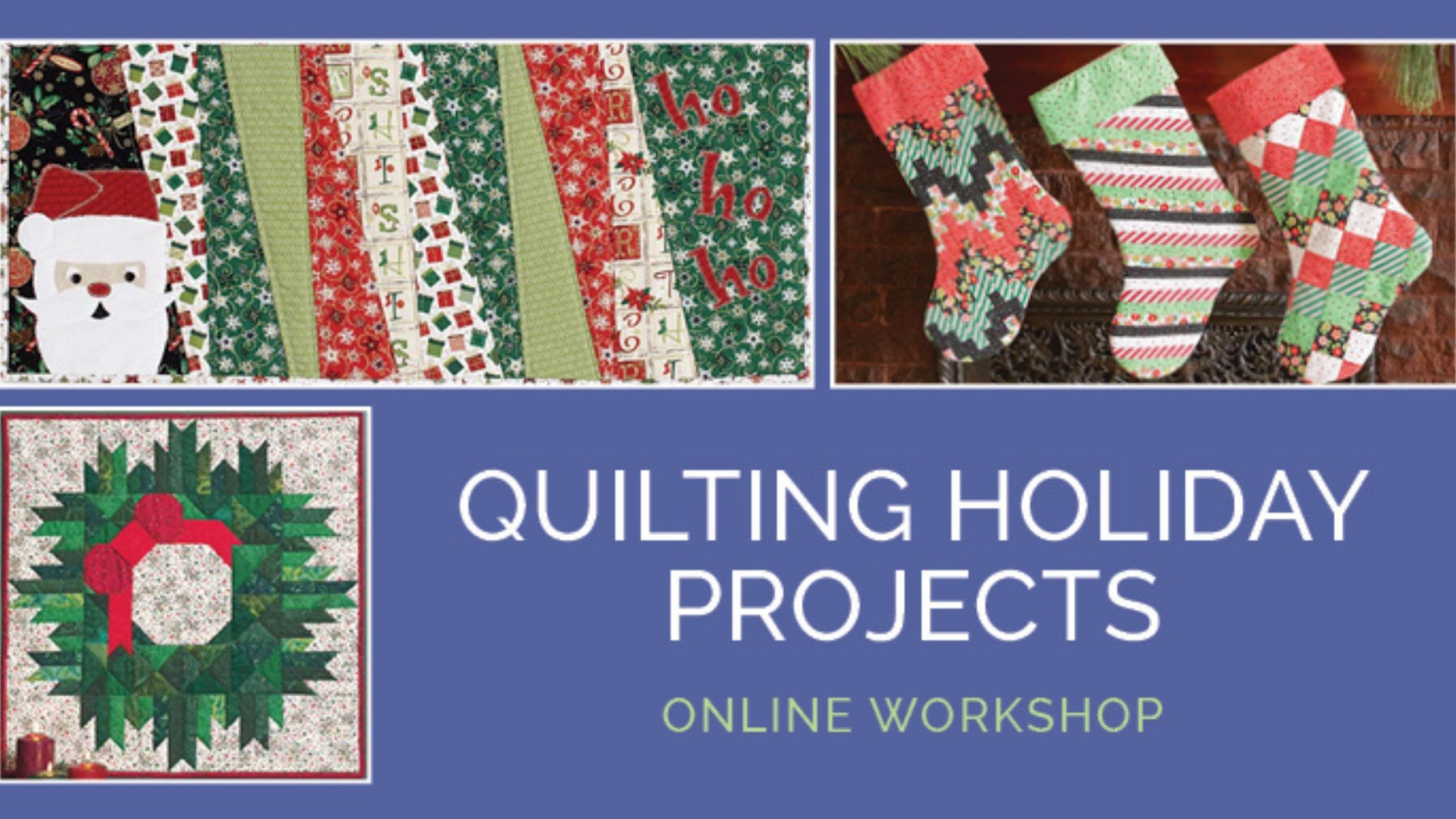 Holiday Quilting Projects Workshop promo image