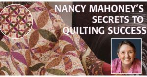 Nancy Mahoney's Secrets to Quilting Success promo image featuring Nancy's headshot and Berry Wreath quilt